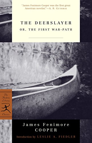 9780375760877: The Deerslayer: or, The First War-Path (Modern Library Classics)