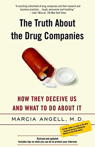 9780375760945: The Truth About the Drug Companies: How They Deceive Us and What to Do About It