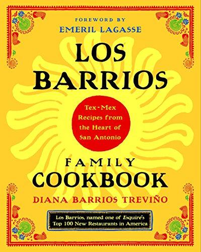 9780375760976: Los Barrios Family Cookbook: Tex-Mex Recipes from the Heart of San Antonio