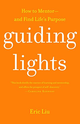 9780375761027: Guiding Lights: How to Mentor-and Find Life's Purpose