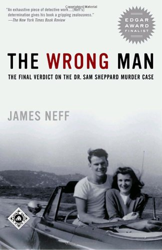 9780375761058: The Wrong Man: The Final Verdict on the Dr. Sam Sheppard Murder Case (Ohio)