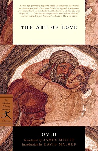 9780375761171: The Art of Love (Modern Library Classics)