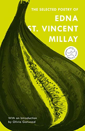 9780375761232: The Selected Poetry of Edna St. Vincent Millay (Modern Library Torchbearers)