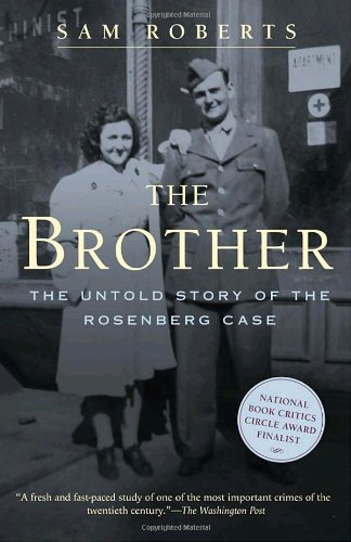9780375761249: The Brother: The Untold Story of the Rosenberg Case