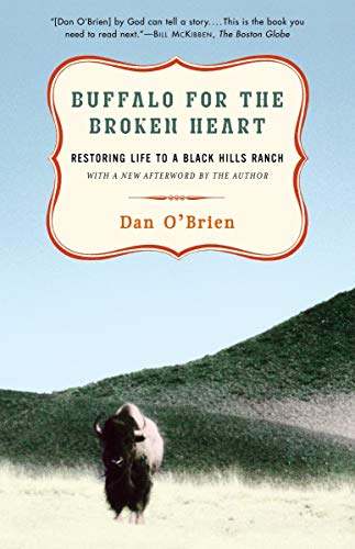 9780375761393: Buffalo for the Broken Heart: Restoring Life to a Black Hills Ranch