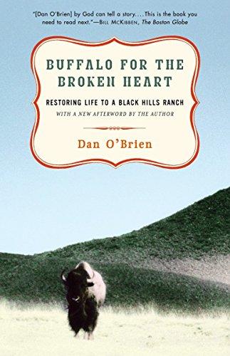 9780375761393: Buffalo for the Broken Heart: Restoring Life to a Black Hills Ranch