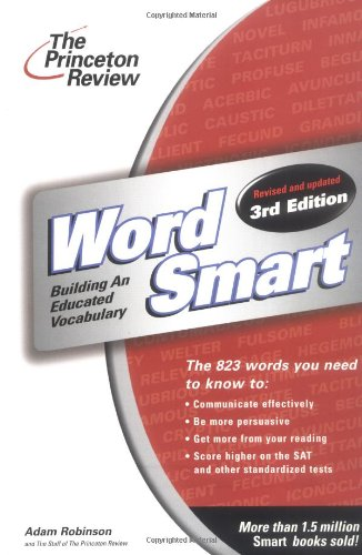 Word Smart: Building an Educated Vocabulary: Adam Robinson
