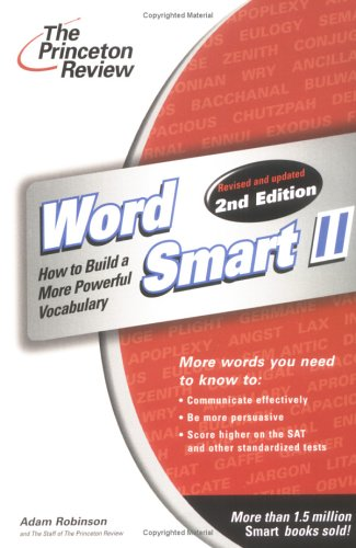 Word Smart II, 2nd Edition (Smart Guides) (Revised and Updated): Adam Robinson