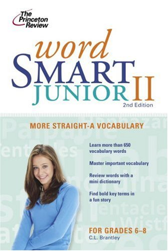 9780375762581: Word Smart Junior II, 2nd Edition (Smart Juniors Guide for Grades 6 to 8)