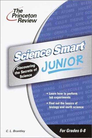 Science Smart Junior: Discovering the Secrets of: David Linker