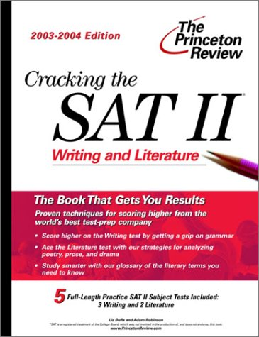 9780375763014: Cracking the SAT II: Writing & Literature, 2003-2004 Edition (College Test Prep)