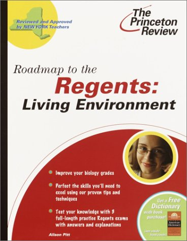 Roadmap to the Regents: Living Environment (State Test Preparation Guides): Princeton Review