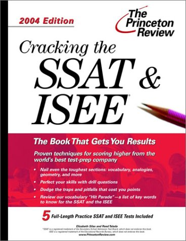 9780375763281: Cracking the SSAT and ISEE, 2004 Edition (Test Prep)