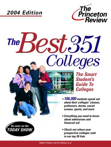 9780375763373: The Best 351 Colleges, 2004 Edition
