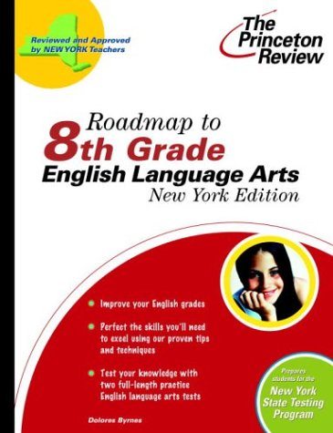 9780375763564: Roadmap to 8th Grade English Language Arts, New York Edition (State Test Preparation Guides)