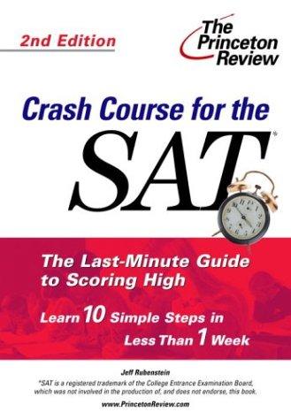 9780375763618: Crash Course for the SAT, Second Edition (College Test Prep)