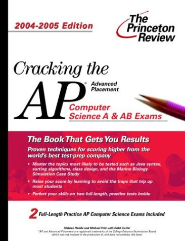 9780375763830: Cracking the AP Computer Science Exam, 2004-2005 Edition (College Test Prep)