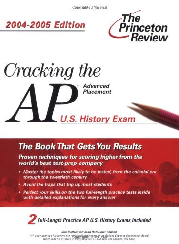 Cracking the AP U. S. History, 2004-2005: Princeton Review Staff