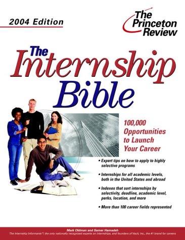 9780375763984: The Internship Bible, 2004 Edition (Career Guides)