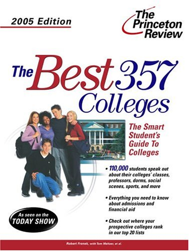 9780375764059: Best 357 Colleges, 2005 Edition (College Admissions Guides)