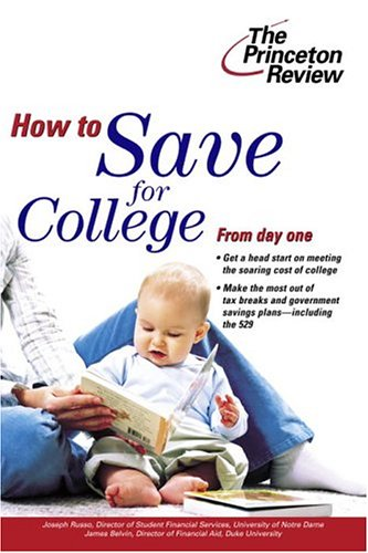 How to Save for College (College Admissions Guides): Joseph Russo