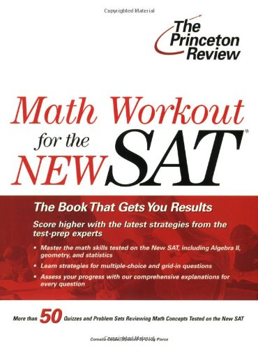 9780375764332: Math Workout for the New SAT (College Test Preparation)