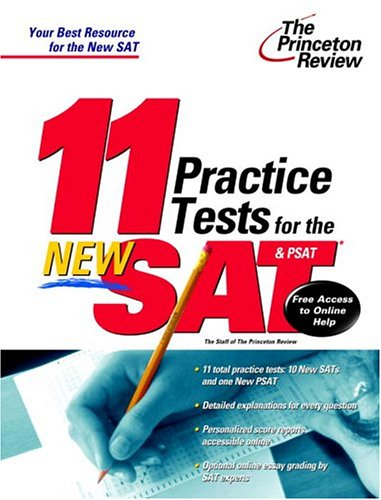 9780375764349: 11 Practice Tests for the New SAT and PSAT: With Free Access to Online Score Reports and More SAT Help