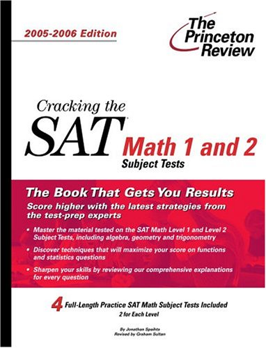 9780375764516: Cracking the SAT Math 1 and 2 Subject Tests, 2005-2006 Edition (College Test Prep)