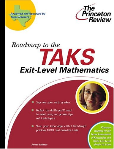9780375764653: Roadmap to the TAKS Exit-Level Mathematics (State Test Preparation Guides)