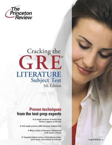 9780375764905: Cracking the GRE Literature Test, 5th Edition (Graduate School Test Preparation)