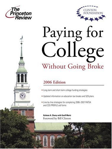 9780375765025: Paying for College without Going Broke 2006 (College Admissions Guides)
