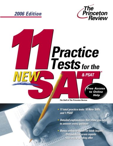 9780375765162: 11 Practice Tests for the New SAT and PSAT, 2006 Edition (College Test Prep)