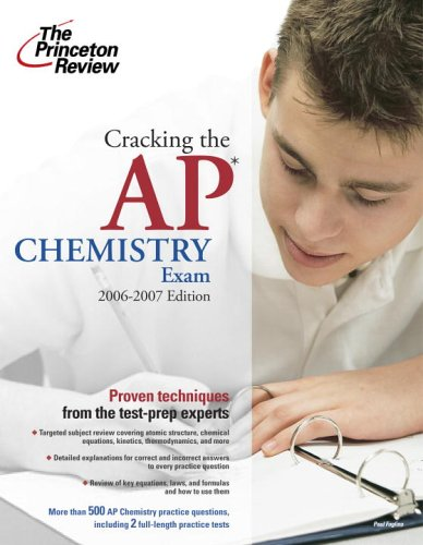 9780375765278: Cracking the AP Chemistry Exam, 2006-2007 Edition (College Test Preparation)