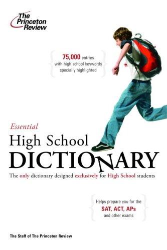The Essential High School Dictionary (K-12 Study: Princeton Review