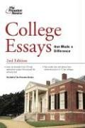 College Essays That Made a Difference, 2nd: Princeton Review