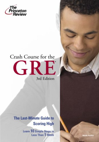 9780375765728: Crash Course for the GRE, 3rd Edition (Graduate School Test Preparation)