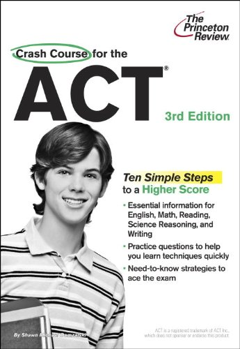 9780375765872: Crash Course for the ACT, 3rd Edition (College Test Preparation)