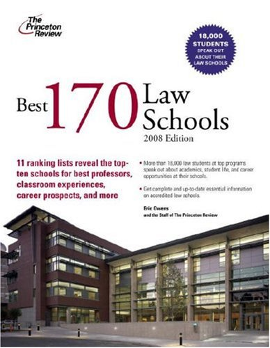 Best 170 Law Schools, 2008 Edition (Graduate School Admissions Guides) (0375766286) by Princeton Review