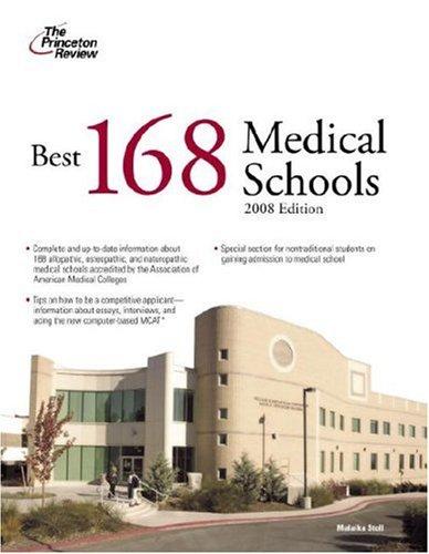 9780375766299: Best 168 Medical Schools, 2008 Edition (Graduate School Admissions Guides)