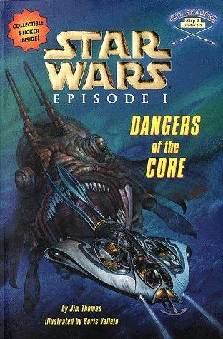 9780375800023: Star Wars: Dangers of the Core, Episode 1 (Jedi Readers)