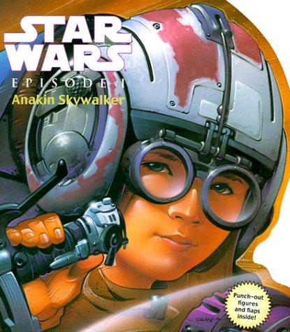 9780375800122: Star Wars Episode I: Anakin Skywalker (Star Wars - Novelty Shape Books, 1)