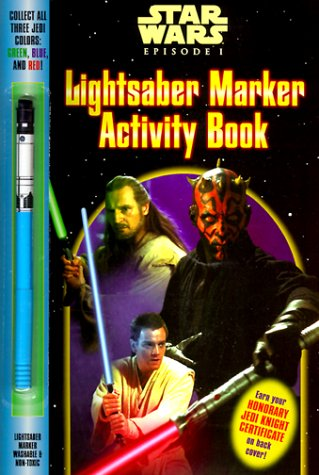 9780375800177: Star Wars Episode I: Lightsaber Marker Activity Book