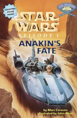 Anakin's Fate: Star Wars Episode I (A Step into Reading Jedi Reader, Step 4) (0375800298) by Marc Cerasini