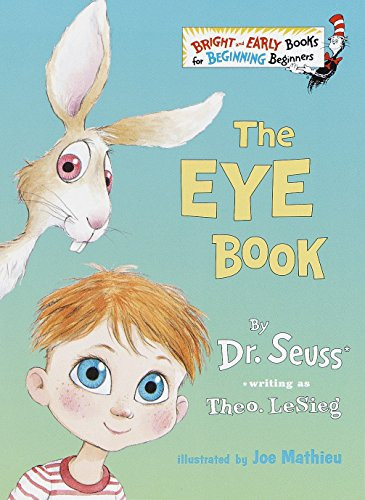 The Eye Book (Bright & Early Books(R)): Theodore Lesieg