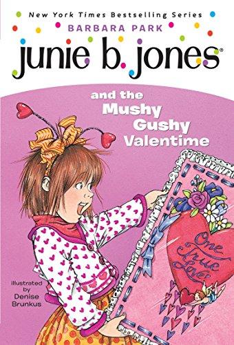 9780375800399: Junie B. Jones and the Mushy Gushy Valentime (Junie B. Jones #14)