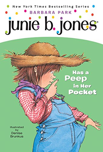 9780375800405: Junie B. Jones Has a Peep in Her Pocket (Junie B. Jones, No. 15)