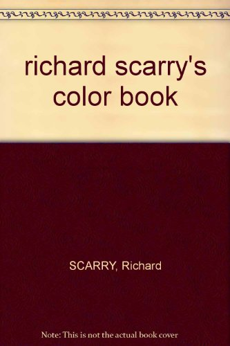 9780375800870: Richard Scarry's Color Book