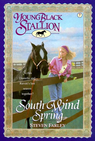 9780375801396: South Wind Spring (Young Black Stallion, #7)