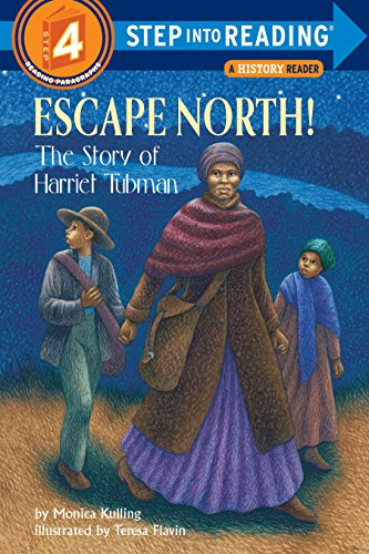9780375801549: Escape North! The Story of Harriet Tubman (Step-Into-Reading, Step 4)