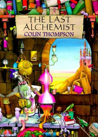 9780375801563: The Last Alchemist